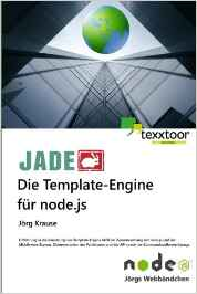 JADE – Die Template Engine für node.js (texxtoor, 2015)
