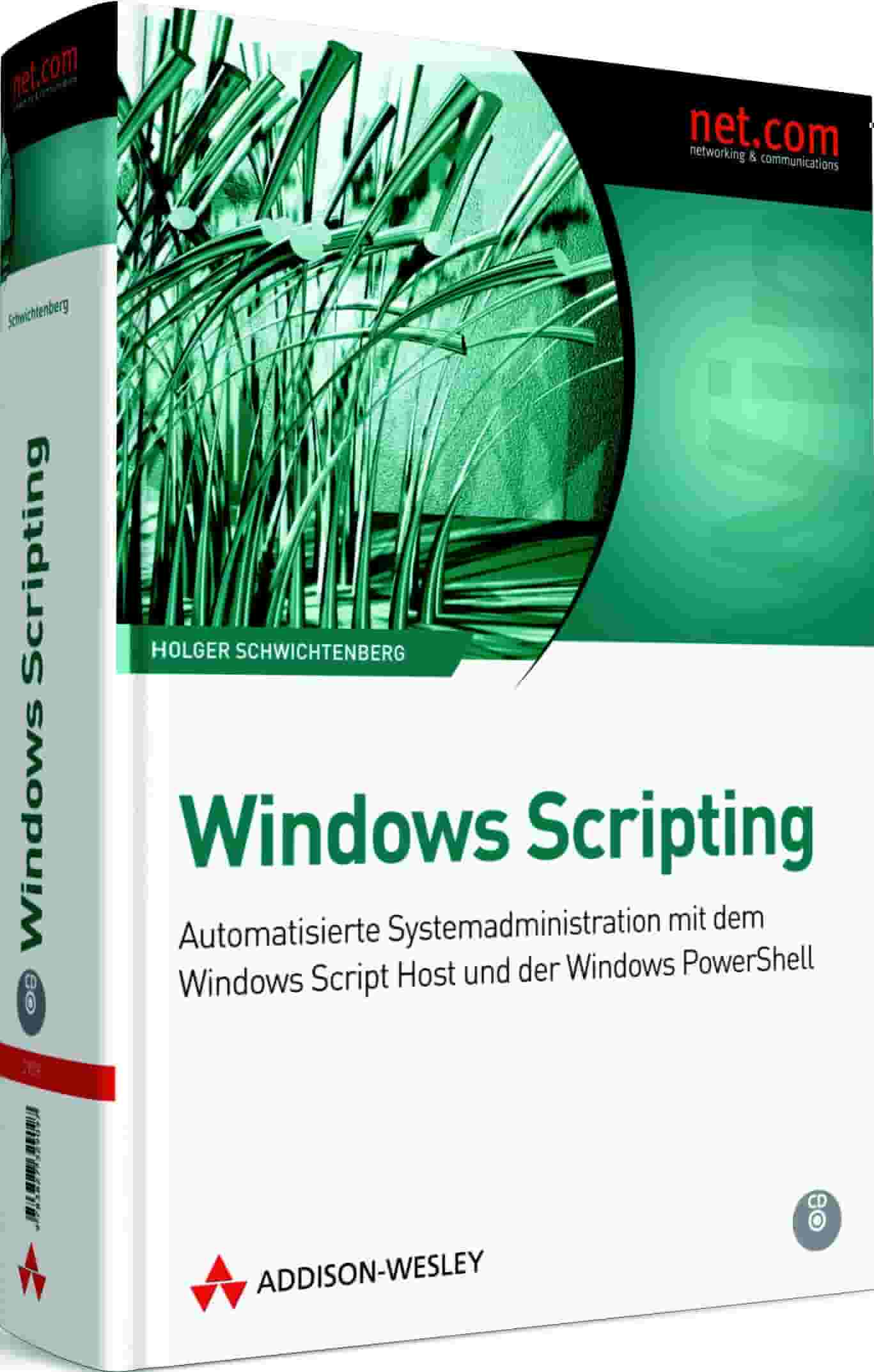 Windows Scripting (Addison-Wesley, 2009)